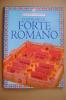 PAZ/36 COSTRUISCI IL FORTE ROMANO Edizioni Usborne/modellino Con Figurine Carta - Modellismo
