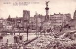 REIMS - LA PLACE DROUET D'ERION ET LA CATHEDRALE AFTER THE BOMBARDMENT - Reims