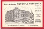 67 - STRASBOURG - Hotel - Restaurant - MONOPOLE - METROPOLE - Tram - Tramway - Strasbourg