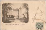 Cpa91 Chateau De Farcheville - Other Municipalities