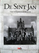 NL.- Boek - De Sint Jan Van 's-Hertogenbosch. Van Drs. J.A.F.M. Van Oudheusden. Zantac. - Oud