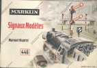 Catalogue MARKLIN Märklin 1979 + Manuel Des Signaux Modèles 1956  Train Miniature Modélisme Bahn Zug - Other