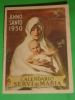 ANNO SANTO 1950 Calendarietto - Madonna Regina Della Pace SERVI Di MARIA / Santino Grafiche  I.G.A.P.Roma Via Aracoeli - Calendriers