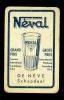 Speelkaart ( 283 ) Bieren Bier Bières Bière Brasserie Brouwerij -  NEVAL   De Nève  Schepdaal - Barajas De Naipe