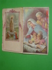 Calendarietto Anno1957 - N.S.di FATIMA /Gesù Bambino,NATALE ,Presepio - Santino - Petit Format : 1941-60