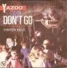 Yazoo 45t. SP *don't Go* - Disco, Pop