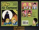 Livre Book Livro Uma Aventura No Carnaval 5ème Édition N° 24 Ouvrage En Portugais 1997 CAMINHO - Livres, BD, Revues