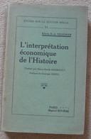 L'interprétation économique De L'histoire - Livres, BD, Revues