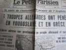 Le Petit Parisien Du 07/04/1941 : Les Troupes Allemandes Pénètrent En Yougoslavie & Grèce - Le Petit Parisien