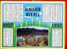 CALENDRIER 1957 FUSIL CHASSE CHASSEUR CHIEN ALMANACH PTT OLLER EN TRES BON ETAT - Grand Format : 1941-60