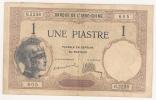INDOCHINE 1 Piastre KOLSKY 141 A  Superbe 1921 - Indochine
