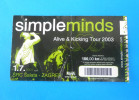 SIMPLE MINDS - Alive & Kicking Tour 2003. *  ticket for Croatia concert 01.07.2003.