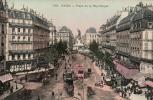 75 PARIS PLACE DE LA REPUBLIQUE TRES ANIMEE TRAMWAY PAS CIRCULEE - Francia