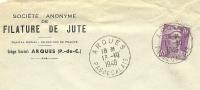 France 10 Fr Marianne De Gandon Seul Sur Lettre Societe Anonyme De FILATURE De JUTE, Arques 13-10-1948 - 1945-54 Marianne De Gandon