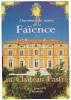 19379 Musée De Faience, Chateau Pastré. Ouverture 1995