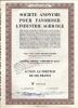 Société Anonyme Pour Favoriser L´Industrie Agricole - Agriculture