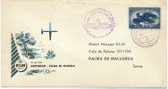 Sobre Primer Dia Vuelo KLM Amsterdam Palma 26 De Abril 1956 Premier Jour Vol - Avions