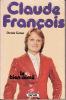 Claude FRANCOIS - Le Bien-aimé Par Denise GOISE - Autres