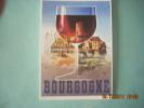 CLOUET  10051  VINS DE BOURGOGNE  N.GERALE VERS 1930 - Publicidad