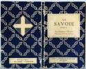 La Savoie -   Tome II  -  ARRONDISSEMENT D´ANNECY  - GENEVOIS - 1933 - Les Guides Touristiques Azur - Alpes - Pays-de-Savoie