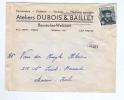 603/18 - Lettre TP Charles Quint CHARLEROI 1955 - Griffe Origine BOUSSU LEZ WALCOURT  Entete Ateliers Dubois - Poststempel