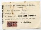 Boulangerie, Syndicat Des Boulangers De L´Ariège, Cotisation Syndicale, Reçu, Capdeville,timbre Fiscal 60 C - Non Classés