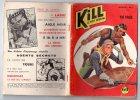 KILL LE PETIT GENERAL - N°5 - ED. DES REMPARTS - AVRIL 1959 - MENSUEL - Books, Magazines, Comics