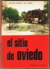 """LIBRO """" EL SITIO DE OVIEDO"""". A.CORES F. DE CAÑETE 1975 - Livres, BD, Revues"""
