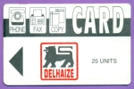 CARD  DI   25 Units   Lion  Delhaize   *   Carton   T  B  E - Autres Prépayées