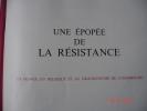 Une Epopee De La  Résistance,colonel  Remy,3 Volumes France,Belgique,Luxembourg,Ed Kisler De  40 à 45  24X30 - Zonder Classificatie