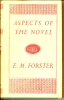 E. M. FORSTER - Aspects Of The Novel - Editions Edward Arnold - Essais Et Discours