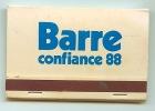 Pochette Allumettes R BARRE éllection De 1988 - Boites D'allumettes