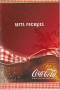 COCA COLA FAST RECIPES BOOKLET FROM SERBIA 30 PAGES - Livres