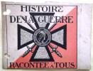 BANDE DE JOURNAL HISTOIRE DE LA GUERRE RACONTEE A TOUS MILITARIA MILITAIRE MEDAILLE CROIX REPUBLIQUE  FRANCAISE MARIANNE - Unclassified