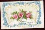 Cpa Gauffrée Paul  Des Roses  BRA5 - Tarjetas De Fantasía