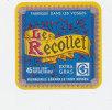 F 295 / ETIQUETTE  DE  FROMAGE  LE RECOLLET    VOSGES - Cheese