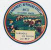 F 364 / ETIQUETTE  DE  CAMEMBERT    FAB. EN POITOU - Fromage
