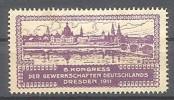 Werbemarke Cinderella Poster Stamp Kongress Der Gewerkschaft Dresden 1911 #82 - Werbung