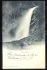 POSTCARD SWITZERLAND ALPS PISSE-VACHE WATERFALL 320 CIRCA 1902 - FR Fribourg