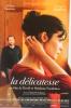 LA DELICATESSE.FILM DE DAVID FOENKINOS.AUDREY TAUTOU.FRANCOIS DAMIENS. - Affiches Sur Carte