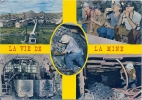 La Vie De La Mine - France