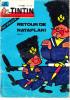 TINTIN JOURNAL 699 1962  Rataplan, Jaguar Mark X, Iguanodons De Bernissart, La Piste Aux Etoiles (Cirque, Margaritis) - Tintin
