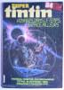 PERIODIQUE SUPER TINTIN N° 27 (3) Voyages Dans Le Temps, L'espace, Ailleurs. Thorgal, Cubitus, O Rameau, Aria - Tintin