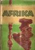 BELDERALBUM  KOMPLETT .  AFRIKA  76 P. 24x31 . 98 Images . Jurgen Hansen Erlebt Den Schwarzen Erdteil   MARGARINE UNION - Livres Pour Enfants