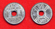 COLONIES - INDOCHINE - INDO CHINA -  1/4 CENT 1942 OSAKA - Kolonies