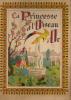 Livre  Illustré Pour Enfant/   La Princesse Et L´Oiseau D´Or/Blanchard/1943                               VP79 - Vieux Papiers