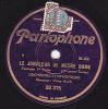 78 Tours - Parlophone 22 375 - ORCHESTRE SYMPHONIQUE - LE JONGLEUR DE NOTRE DAME 1ère Et 2ème Partie - 78 T - Disques Pour Gramophone