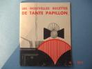 """Fascicule Recettes3Nouvelles Recettes De La Tante Papillon"""",avec La Margarine """"le Tip"""",12X15 - Gastronomie"""