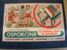 BUVARD.....OSPORCINE..LA FORTUNE DANS LA PORCHERIE.....FRAIS DE PORT 1 EURO - Agriculture