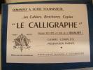 BUVARD..LES CHIERS BROCHURES COPIES..LE CALIGRAPHE...FRAIS  DE PORT 1 EURO - Stationeries (flat Articles)